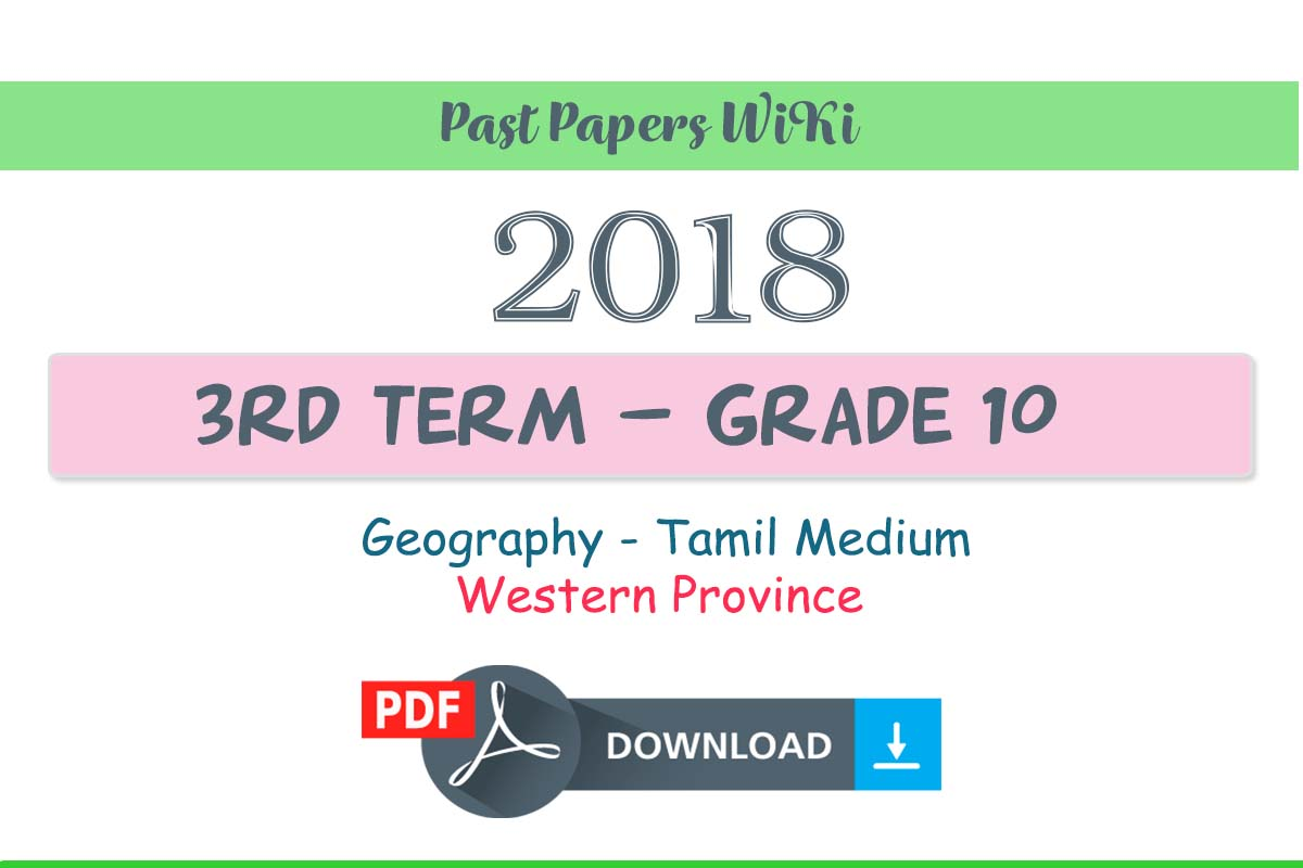 2018 Grade 10 Geography Western Province – Tamil medium