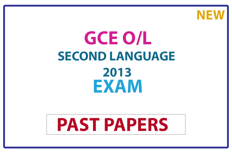 G.C.E. Ordinary Level (O/L) Second Language Sinhala 2013