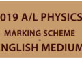 Download the GCE A/L Physics Marking Scheme in English Medium 2019. You can download the PDF file from the link below. It's free to download. Examination–  GCE A/L Grade      –  Grade 13 Subject     –  Physics Year       –  2019